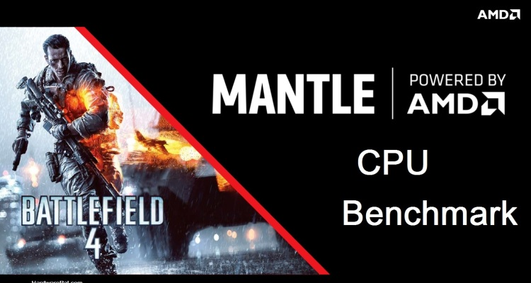 Bf4 Mantle CPU Performance benchmark